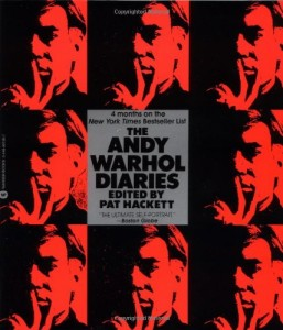 The best books on Diaries and Autobiography - The Andy Warhol Diaries by Andy Warhol