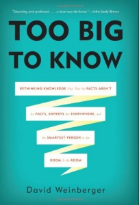The best books on The Future of Journalism - Too Big To Know by David Weinberger