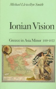 The best books on The Levant - Ionian Vision by Michael Llewellyn Smith