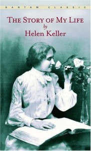 The best books on Diaries and Autobiography - The Story of My Life by Helen Keller