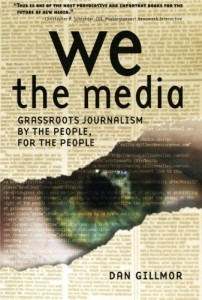 The best books on The Future of Journalism - We the Media by Dan Gillmor