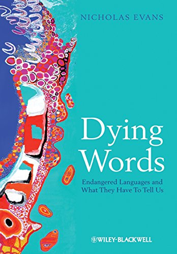 The best books on The History and Diversity of Language - Dying Words by Nicholas Evans
