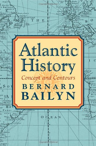 The best books on Atlantic History - Atlantic History by Bernard Bailyn
