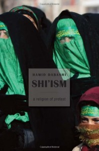 The best books on Islamism - Shi'ism by Hamid Dabashi