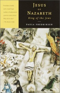 The best books on Sin - Jesus of Nazareth, King of the Jews by Paula Fredriksen