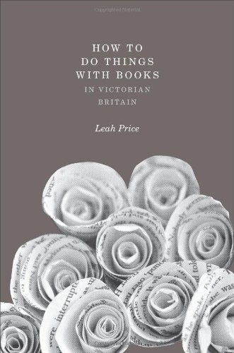 The best books on The History of Reading - How to Do Things with Books in Victorian Britain by Leah Price