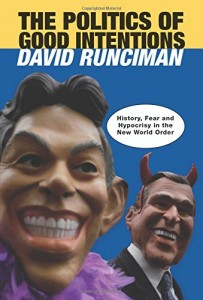 The best books on London Olympic History - The Politics of Good Intentions by David Runciman