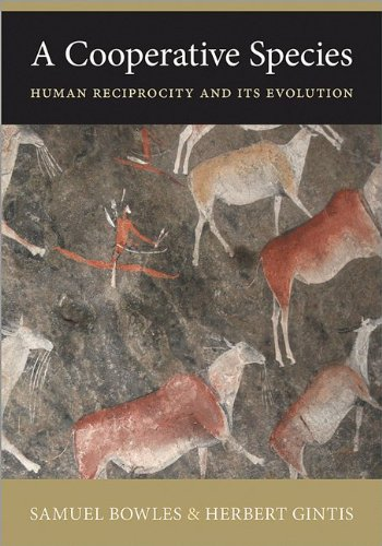 The best books on Evolution and Human Cooperation - A Cooperative Species by Samuel Bowles and Herbert Gintis