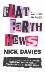 The best books on Privacy - Flat Earth News by Nick Davies