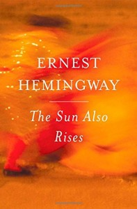 The best books on Hemingway in Paris - The Sun Also Rises by Ernest Hemingway
