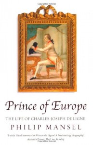 The best books on The Levant - Prince of Europe by Philip Mansel