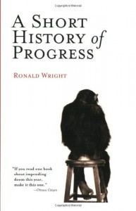 The best books on Uncivilisation - A Short History of Progress by Ronald Wright