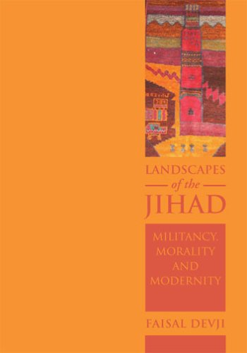 The best books on Islamism - Landscapes of the Jihad by Faisal Devji