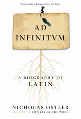 The best books on The History and Diversity of Language - Ad Infinitum by Nicholas Ostler