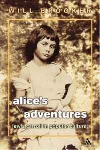 The Best Comics - Alice's Adventures: Lewis Carroll in Popular Culture by Will Brooker