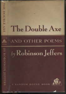 The best books on Uncivilisation - Double Axe by Robinson Jeffers