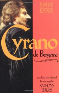 The Best Love Stories - Cyrano de Bergerac by Anthony Burgess (translator) & Edmund Rostand