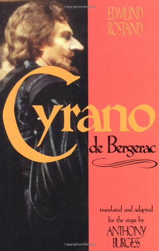 The best books on Dreyfus and the Belle Epoque - Cyrano de Bergerac by Anthony Burgess (translator) & Edmund Rostand