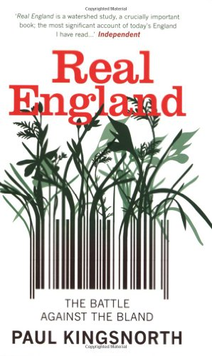 The best books on Uncivilisation - Real England by Paul Kingsnorth
