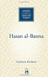 The best books on Islamism - Hasan al-Banna by Gudrun Kraemer