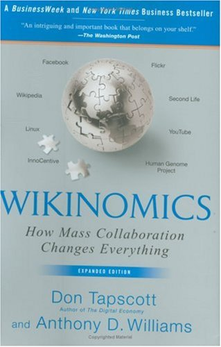 The best books on The Future of Journalism - Wikinomics by Don Tapscott and Anthony Williams