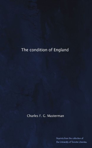 The best books on London Olympic History - The Condition of England by Charles FG Masterman