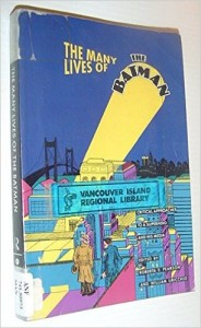 The Best Comics - The Many Lives of Batman by Roberta Pearson and William Uricchio (editors)