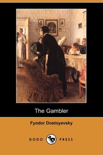 Lynda La Plante recommends the best Crime Novels - The Gambler by Fyodor Dostoevsky
