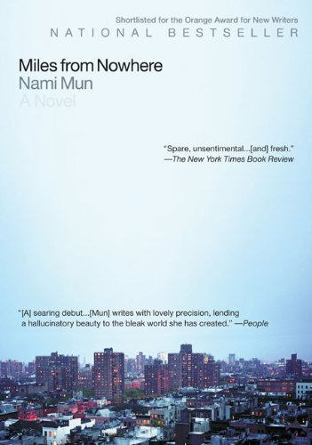 The best books on Teenage Misadventure - Miles from Nowhere by Nami Mun