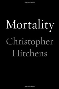 The best books on Atheism - Mortality by Christopher Hitchens