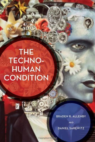 The Best Books for Growing up in the Anthropocene - The Techno-Human Condition by Braden Allenby and Daniel Sarewitz