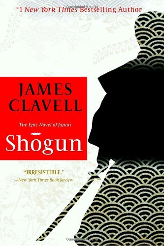 The best books on Life in the Tudor Era: Shogun by James Clavell