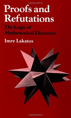 The best books on Teaching Maths - Proofs and Refutations: The Logic of Mathematical Discovery by Imre Lakatos