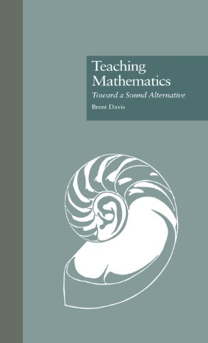 The best books on Teaching Maths - Teaching Mathematics: Towards a Sound Alternative by Brent Davis