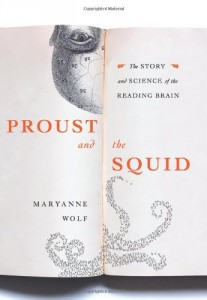 The best books on Educating Your Child - Proust and the Squid by Maryanne Wolf