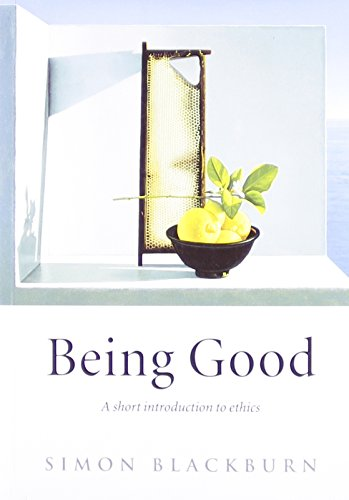The best books on David Hume - Being Good by Simon Blackburn