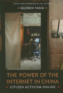 The best books on China and the Internet - The Power of the Internet in China: Citizen Activism Online by Yang Guobin