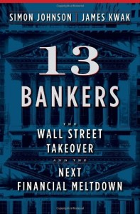The best books on Inequality - 13 Bankers by Simon Johnson & Simon Johnson and James Kwak