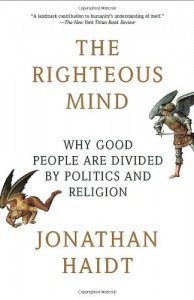 The best books on Happiness - The Righteous Mind by Jonathan Haidt