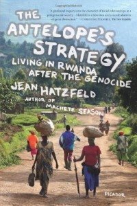 The best books on Africa - The Antelope's Strategy by Jean Hatzfeld