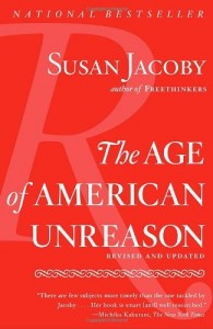 The best books on Atheism - The Age of American Unreason by Susan Jacoby