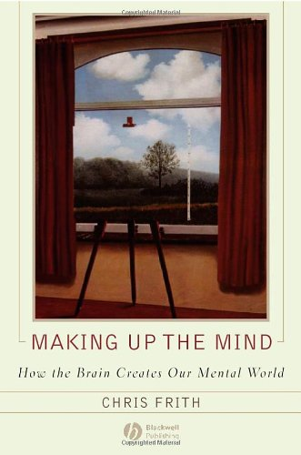 The best books on Lying - Making up the Mind by Chris Frith