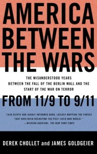 The best books on The World Since 1978 - America Between the Wars by Derek Chollet and James Goldgeier