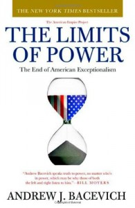 The best books on The World Since 1978 - The Limits of Power by Andrew Bacevich