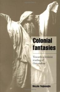 The best books on Turkey - Colonial Fantasies by Meyda Yegenoglu