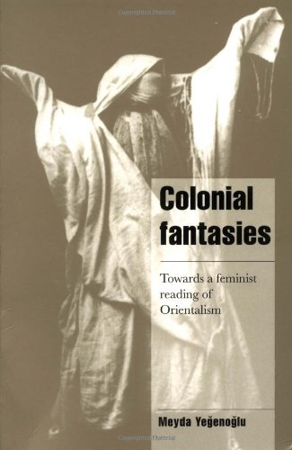 The best books on Turkey - Colonial Fantasies by Meyda Yegenoglu