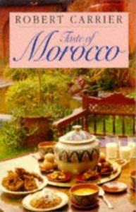 The best books on Mediterranean Cooking - Taste of Morocco by Robert Carrier