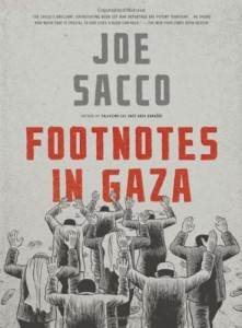 Hillary Chute recommends the best Graphic Narratives - Footnotes in Gaza by Joe Sacco