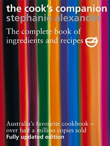 Best Cookbooks of All Time - The Cook's Companion by Stephanie Alexander