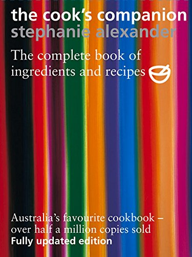 The best books on Simple Cooking - The Cook's Companion by Stephanie Alexander